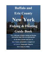 Buffalo & Erie County New York Fishing & Floating Guide Book
