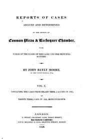 Reports of Cases Argued and Determined in the Courts of Common Pleas and Exchequer Chamber: With Tables of the Names of the Cases and the Principal Matters, Volume 10