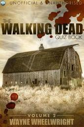 The Walking Dead Quiz Book - Volume 2: Volume 2
