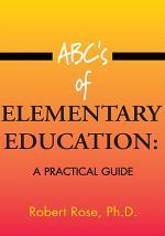 Abc's of Elementary Education:
