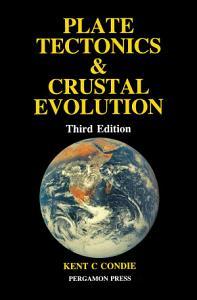 Plate Tectonics   Crustal Evolution