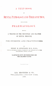 A Text-book of Dental Pathology and Therapeutics, Including Pharmacology