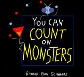 You Can Count on Monsters: The First 100 Numbers and Their Characters