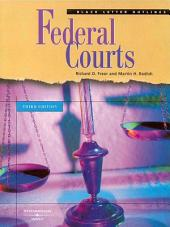 Freer and Redish's Black Letter Outline on Federal Courts, 3d: Edition 3