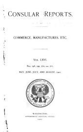 Consular Reports: Commerce, Manufactures, Etc, Volume 66