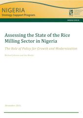 Assessing the state of the rice milling sector in Nigeria: The role of policy for growth and modernization