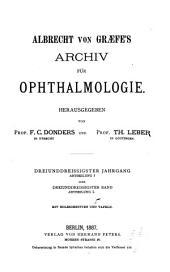 Albrecht von Graefes Archiv für Ophthalmologie: Band 33