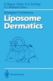 Liposome Dermatics: Griesbach Conference