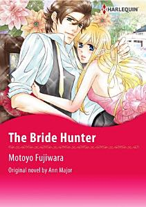 THE BRIDE HUNTER Book