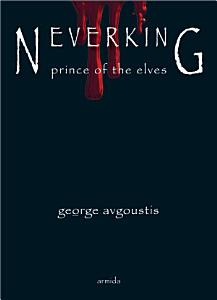 NEVERKING   Prince of the Elves Book