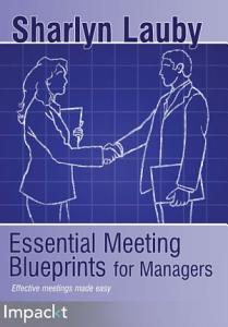 Essential Meeting Blueprints for Managers Book