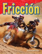 Fricción (Friction)