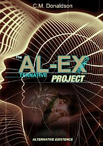 The AL EX Project  ALternative EXistence  Testing the limits of dream control