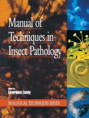 Manual of Techniques in Insect Pathology