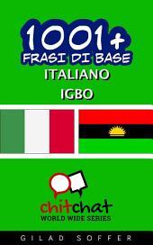 1001+ Frasi di Base Italiano - Igbo