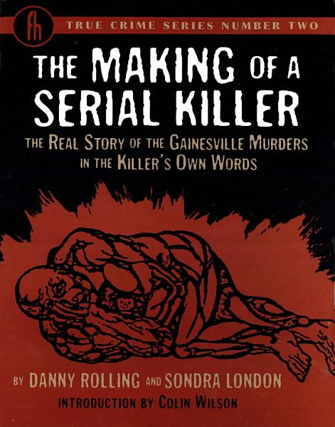 Download The Making of a Serial Killer Book