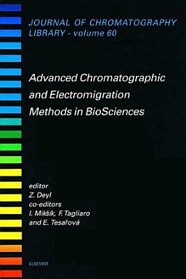 Advanced Chromatographic and Electromigration Methods in BioSciences