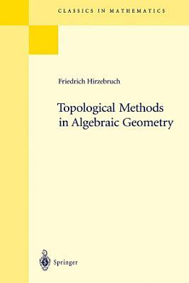 Topological Methods in Algebraic Geometry PDF