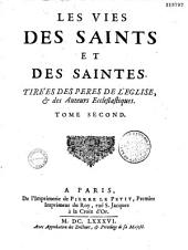 Vies des saints et saintes, tirées des pères de l'église par le sieur Pierre Thomas Du Fossé