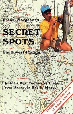 Secret Spots  Southwest Florida PDF