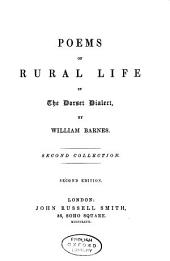 Poems of Rural Life in the Dorset Dialect: Second collection