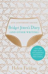 Bridget Jones s Diary  And Other Writing  PDF