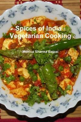 Spices Of India   Vegetarian Cooking