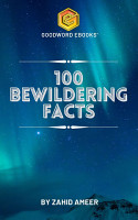100 Bewildering Facts PDF