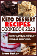 Keto Dessert Recipes Cookbook 2020