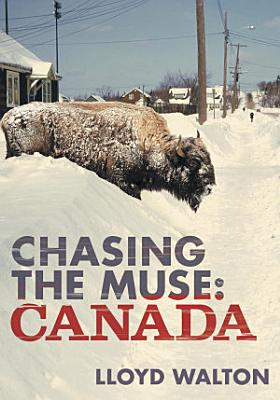 Chasing the Muse  Canada