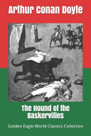 The Hound of the Baskervilles (Golden Eagle World Classics Collection)