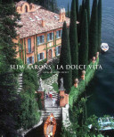 Slim Aarons: La Dolce Vita
