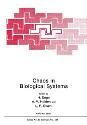 Chaos In Biological Systems Book PDF