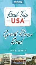 Road Trip USA  Great River Road