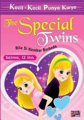 KKPK The Special Twins: Bila Si Kembar Berbeda