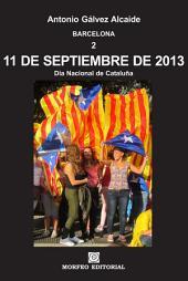 BARCELONA. 11 de septiembre de 2013. Día Nacional de Cataluña