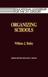 Organizing Schools