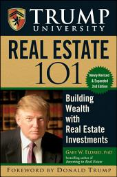 Trump University Real Estate 101: Building Wealth With Real Estate Investments, Edition 2