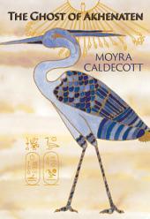 The Ghost of Akhenaten