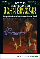 John Sinclair - Folge 1129: Das Blutmesser