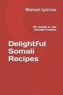 Delightful Somali Recipes