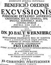 Diss. iur. inaug. de beneficio ordinis seu excussionis possessori extraneo adversus creditorem ... competente