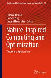 Nature-Inspired Computing and Optimization: Theory and Applications