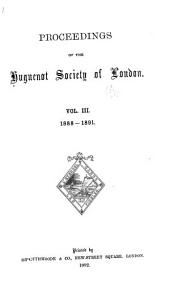 Proceedings of the Huguenot Society of London: Volume 3