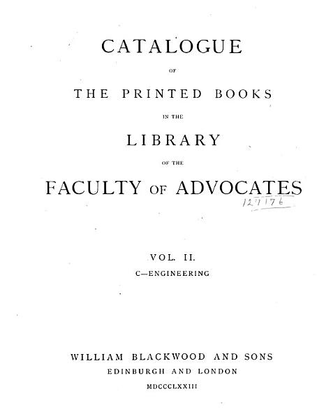 Download Catalogue of the Printed Books in the Library of the Faculty of Advocates     Book