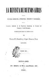 Revista de Buenos Aires: historia americana, literatura y derecho, Volumen 15