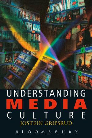 Understanding Media Culture PDF