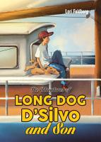 The Adventures of Long Dog D Silvo and Son PDF