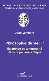 Philosophie du vieillir: Existence et temporalité dans la pensée antique
