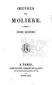 Oeuvres de Molière: Volume6